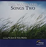 Songs Two by Phil Woods Trio