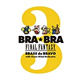 BRA★BRA FINAL FANTASY BRASS de BRAVO 3 with Sie...