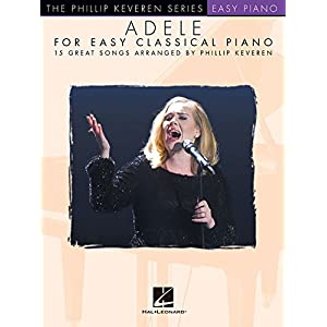 Adele for Easy Classical Piano (Phillip Keveren)