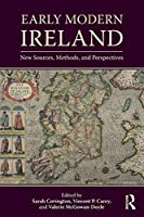 Early Modern Ireland (Countries in the Early Modern World)