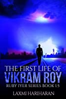 The First Life of Vikram Roy (Dystopia)
