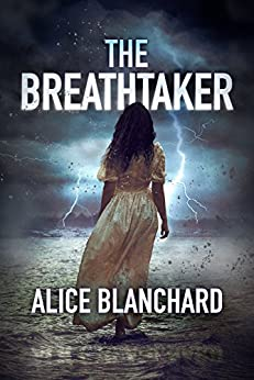 THE BREATHTAKER by [Blanchard, Alice]