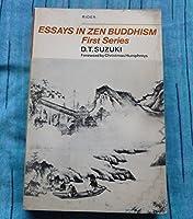 Essays In Zen Buddhism S (The complete works of D. T. Suzuki)