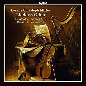 ローレンツ・クリストフ・ミツラー:20の歌曲と頌歌集(Mizler, Lorenz Christoph:Lieder & Odes)