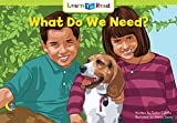 What Do We Need? (Social Studies Learn to Read)