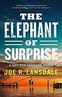 The Elephant of Surprise (Hap & Leonard 12)