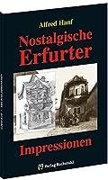 Nostalgische Erfurter Impressionen - das alte Erfurt 1906: Stadtansichten und Postkarten