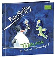 Tabaluga-Es Lebe Die Freundschaft: Book Edition