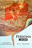Persona Medusa: A Tale of Selective Mutism & Social Anxiety (English Edition)