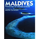 MALDIVES―PARADISE OF INDIAN OCEAN