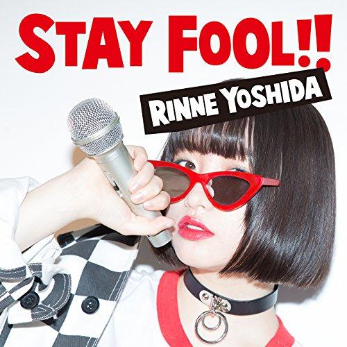STAY FOOL!!(初回限定盤)