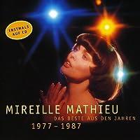 Das Beste Der Jahre 77-87 by MIREILLE MATHIEU (1999-02-09)