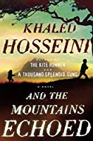 And the Mountains Echoed by Khaled Hosseini(2013-05-21)
