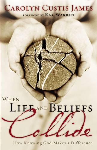 Download When Life and Beliefs Collide: How Knowing God Makes a Difference 0310250145