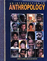 Introduction to Anthropology (A Quintet book)