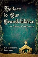 Letters to Our Grandchildren