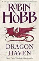 Dragon Haven (The Rain Wild Chronicles)