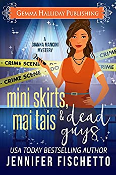 Miniskirts, Mai Tais & Dead Guys (Gianna Mancini Mysteries Book 2) by [Fischetto, Jennifer]