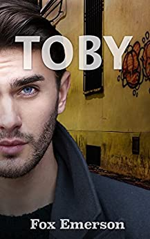 Toby: A Male Escort's Journey by [Emerson, Fox]