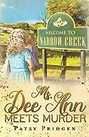 Ms. Dee Ann Meets Murder (The Narrow Creek Series)
