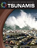 Tsunamis (21st Century Skills Library: Real World Math)