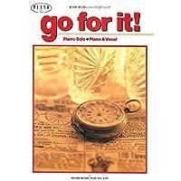 """資生堂レシェンテCFソング """"Go for it"""" (ドリカム/Dreams come true) 吉田美和・中村正人 (ピアノピース 278 (ピアノソロ/ピアノ&ヴォーカル))"""