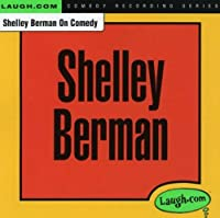 Shelley Berman on Comedy