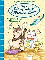 Die supergeheime Pfoetchen-Gaeng (2). Die geheimnisvolle Glueckskatze.