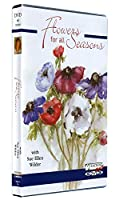 Flowers for all Seasons DVD with Sue Ellen Wilder