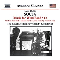 Music for Wind Band by JOHN PHILIP SOUSA (2013-05-28)