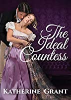 The Ideal Countess (The Countess Chronicles)