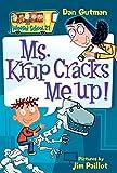 My Weird School #21: Ms. Krup Cracks Me Up! (My Weird School Daze)
