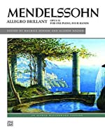 Mendelssohn: Allegro Brillant: Opus 92 for One Piano, Four Hands (Alfred Masterwork Edition)