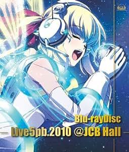 Live5pb.2010 @ JCB Hall [Blu-ray]