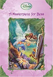 A Masterpiece for Bess (Disney Fairies) (A Stepping Stone Book(TM))