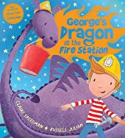 George's Dragon at the Fire Station (Georges Dragon)