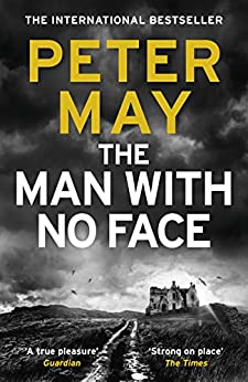 The Man With No Face: the powerful and prescient Sunday Times bestseller by [May, Peter]