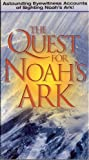 The Quest for Noah's Ark [VHS]