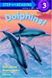 Dolphins! (Step Into Reading: A Step 2 Book)