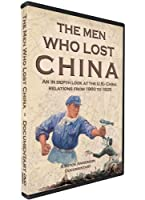 The Men Who Lost China by Dave Hickman - Narrator