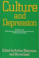 Culture and Depression (Comparative Studies of Health Systems and Medical Care)