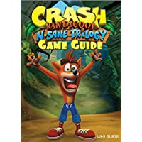 Crash Bandicoot N. Sane Trilogy Game Guide (English Edition)