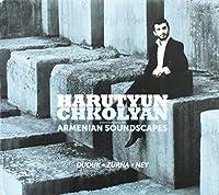 Armenian Soundscapes: Duduk Zurna Ney