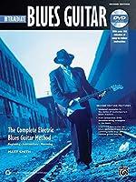 Intermediate Blues Guitar: The Complete Electric Blues Guitar Method (Complete Method)