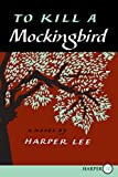 To Kill a Mockingbird: 50th Anniversary Edition