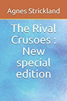 The Rival Crusoes: New special edition