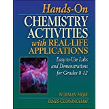 Hands-On Chemistry Activities with Real-Life Applications: Easy-to-Use Labs and Demonstrations for Grades 8-12 (J-B Ed: Hands