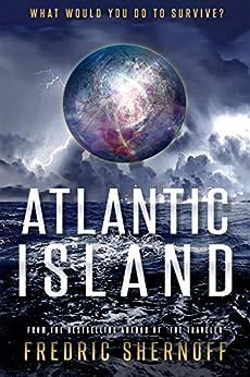 Atlantic Island (Atlantic Island Trilogy Book 1) by [Shernoff, Fredric]