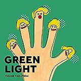 GREEN LIGHT / COLOR CREATION