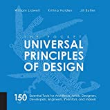 The Pocket Universal Principles of Design: 150 Essential Tools for Architects, Artists, Designers, Developers, Engineers, Inventors, and Makers